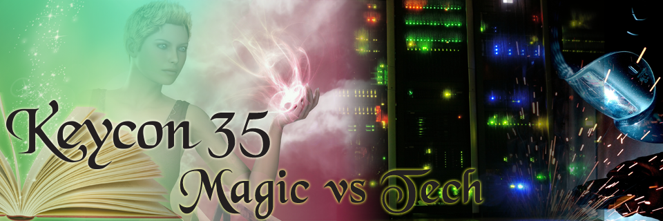 Keycon 35 – Magic V. Technology